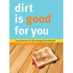 Dirt is good for you